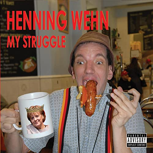 Henning Wehn 'My Struggle' CD / Download