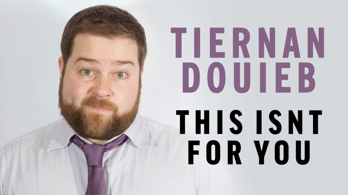 Tiernan Douieb – This Isn't For You Filming