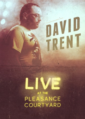 David Trent – Live At The Pleasance Courtyard