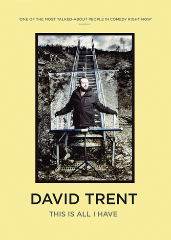 David Trent – This Is All I Have