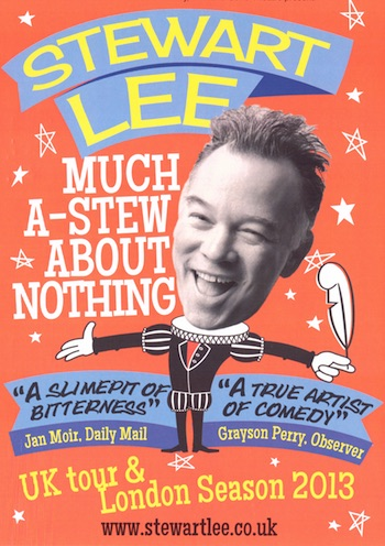 Stewart Lee – Much A-Stew About Nothing