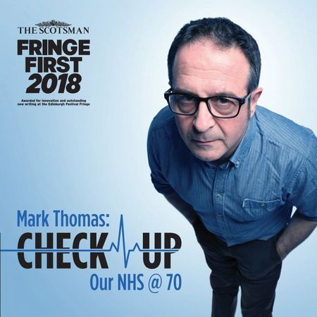 Mark Thomas – Check Up: Our NHS @ 70 Filming
